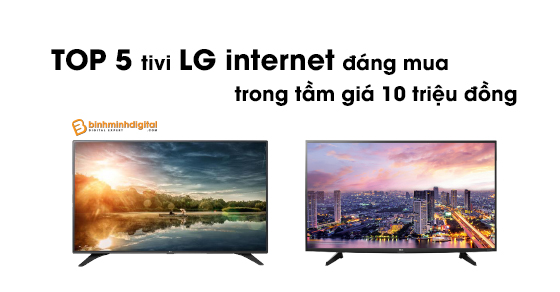 5-mau-tivi-lg-internet-gia-10-trieu-dang-mua-nhat-1