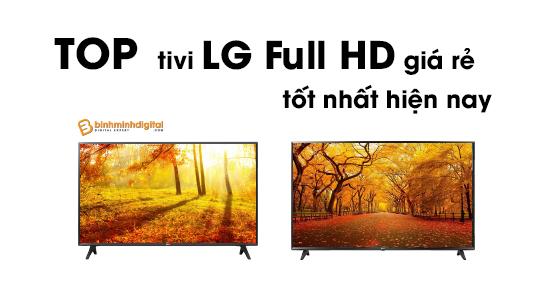 Top tivi LG Full HD giá rẻ tốt nhất hiện nay