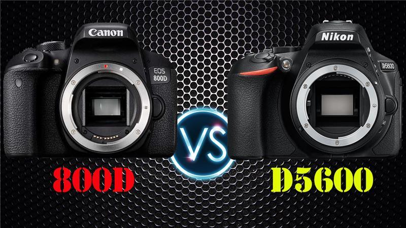 So sánh Canon 800D và Nikon D5600