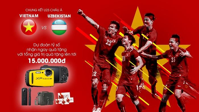 Dự đoán tỷ số U23 Việt Nam-U23 Uzbekistan: rinh ngay những phần quà hấp dẫn tổng trị giá lên đến 15 triệu đồng