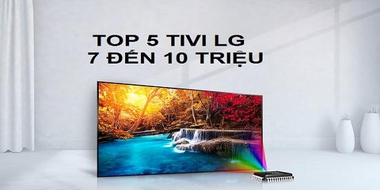 Top-5-tivi-lg-phan-khuc-7-den-10-trieu-dang-mua-nhat-hien-nay-1