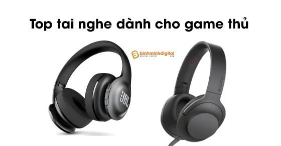 Top tai nghe dành cho game thủ