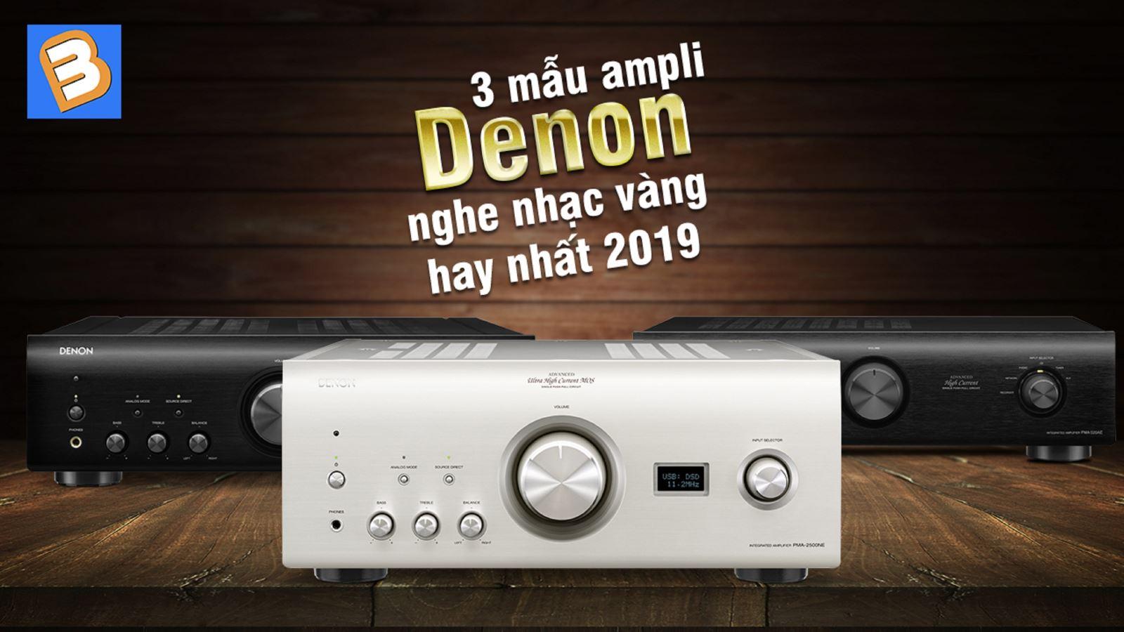 3 mẫu amply Denon nghe nhạc vàng hay nhất2019