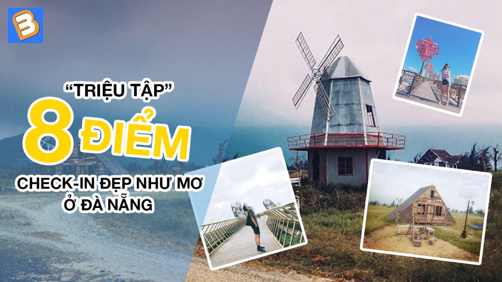 """""""Triệu tập""""8 điểm check-in đẹpnhư mơ ở Đà Nẵng"""