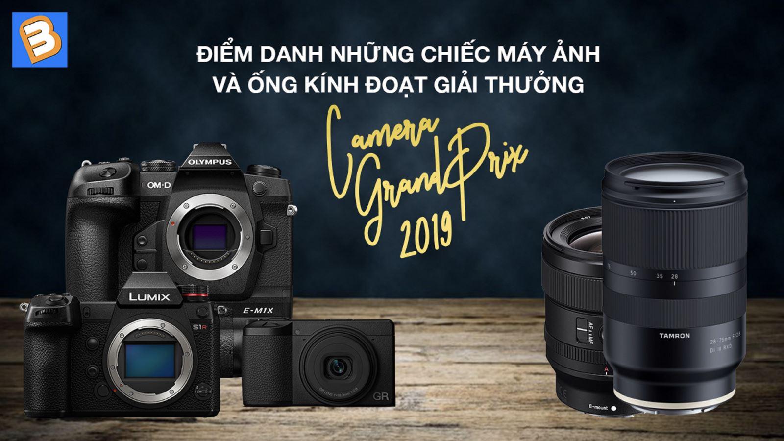 Điểm danhnhững chiếc máy ảnh và ống kính đoạt giải thưởng Camera Grand Prix 2019