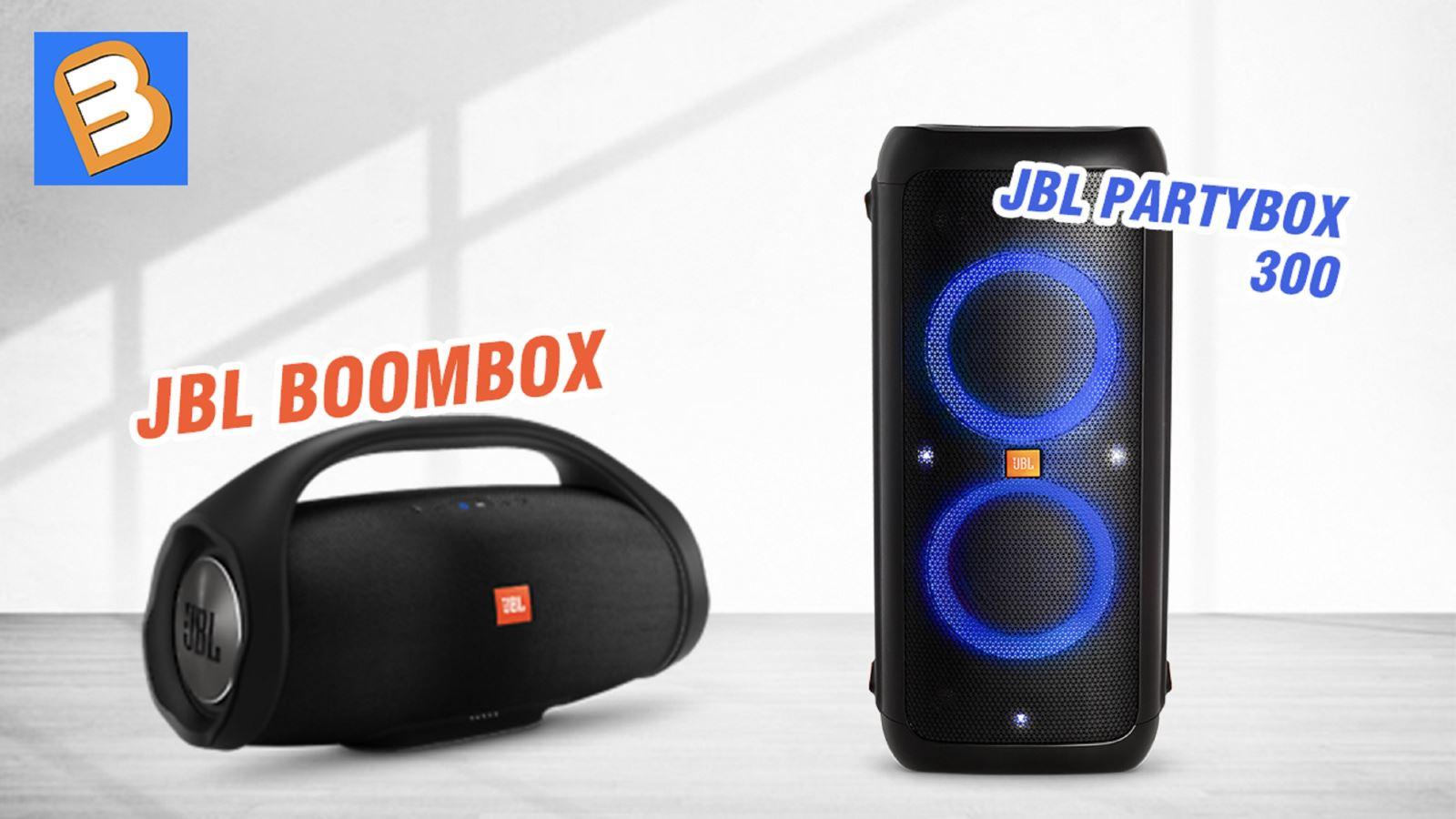JBL BoomBox vớiJBL Party Box 300, loa nào hay hơn?