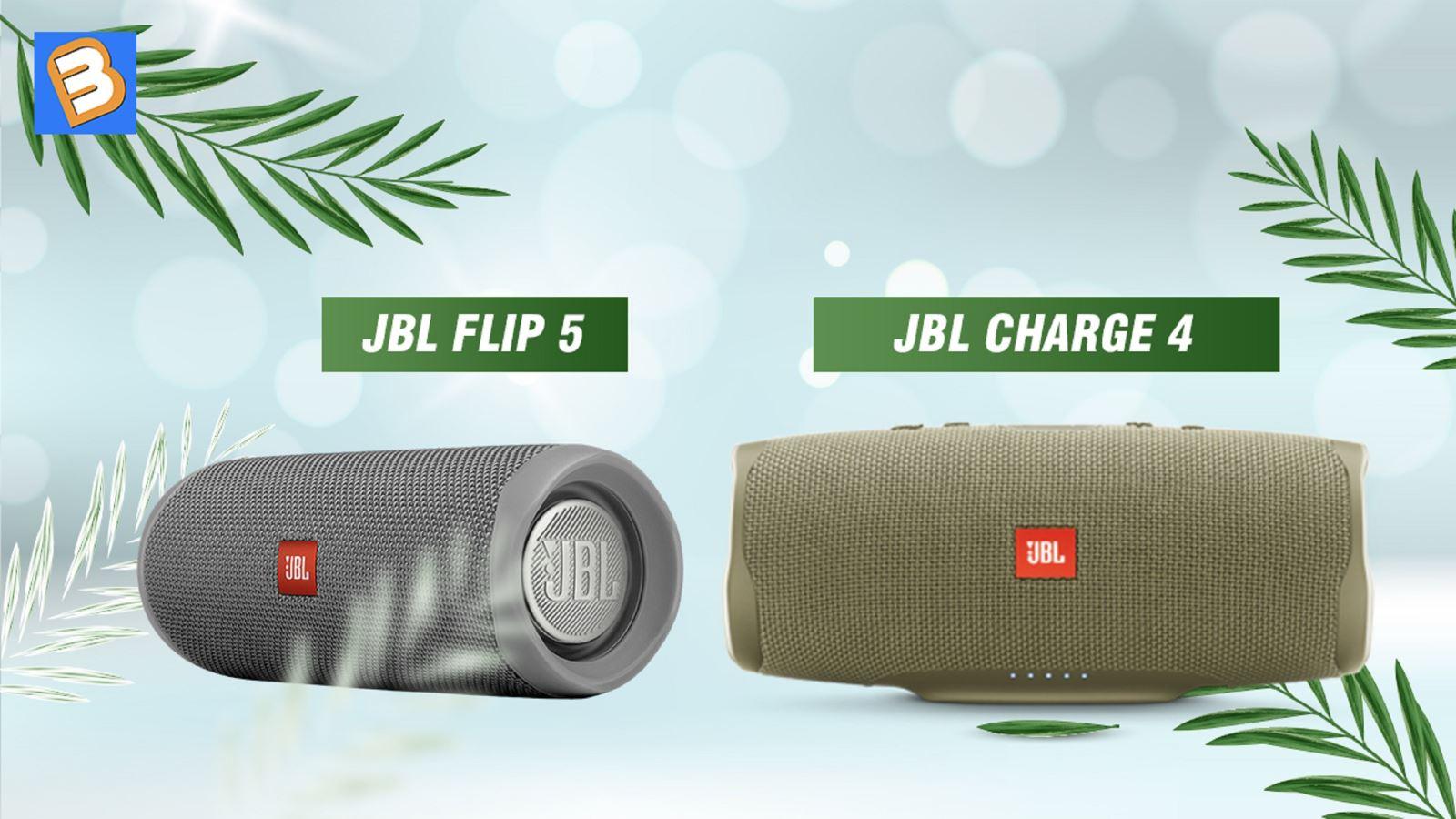 So sánh JBL Flip 5 và Charge 4, loa nào hay hơn?