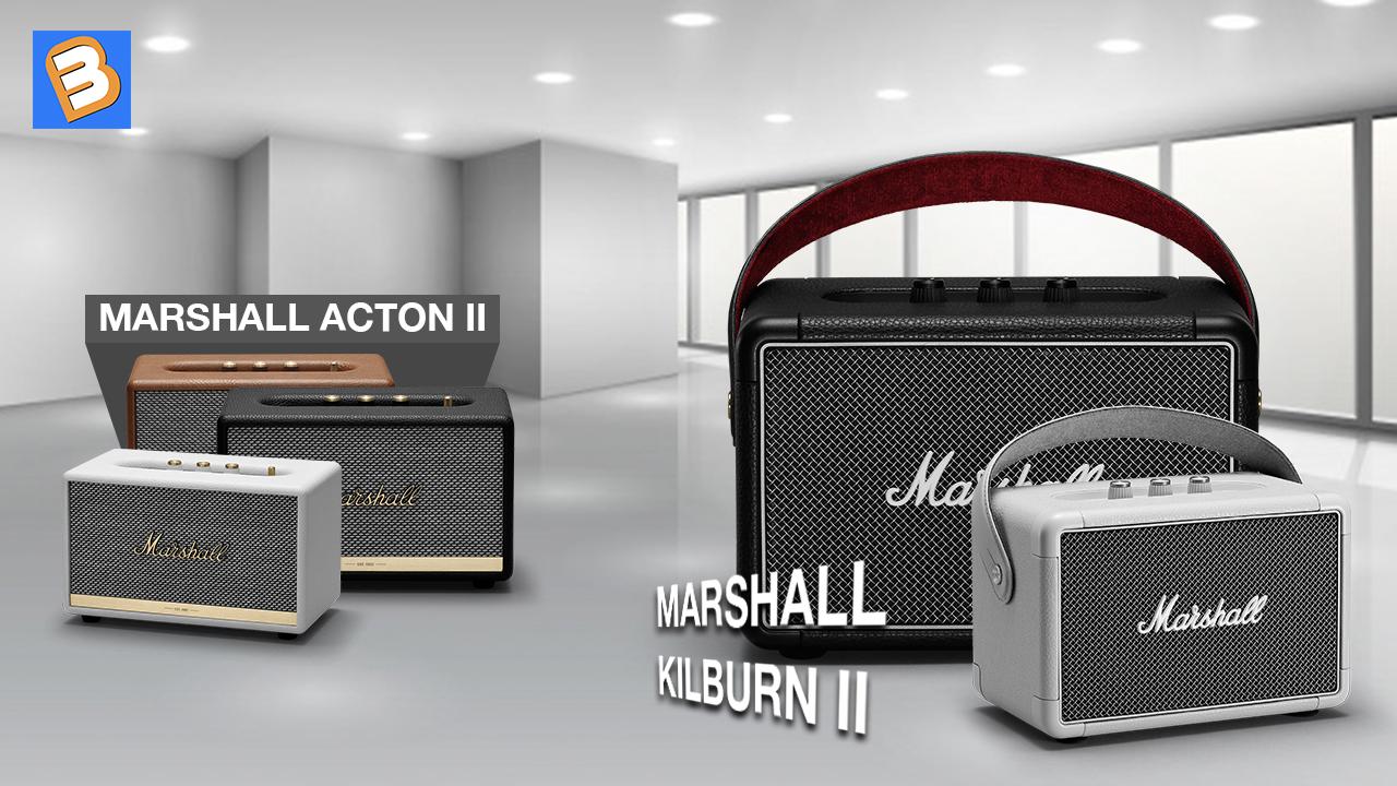 Ưu nhược điểm giữa Marshall Acton II vs Marshall Kilburn II