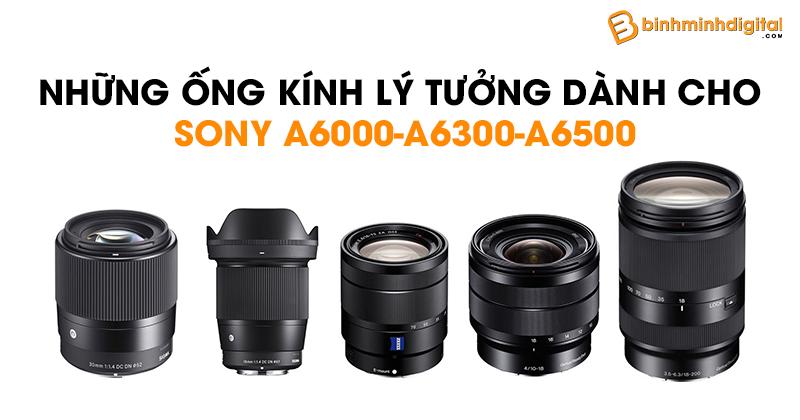 Những ống kính lý tưởng dành cho Sony A6000-A6300-A6500
