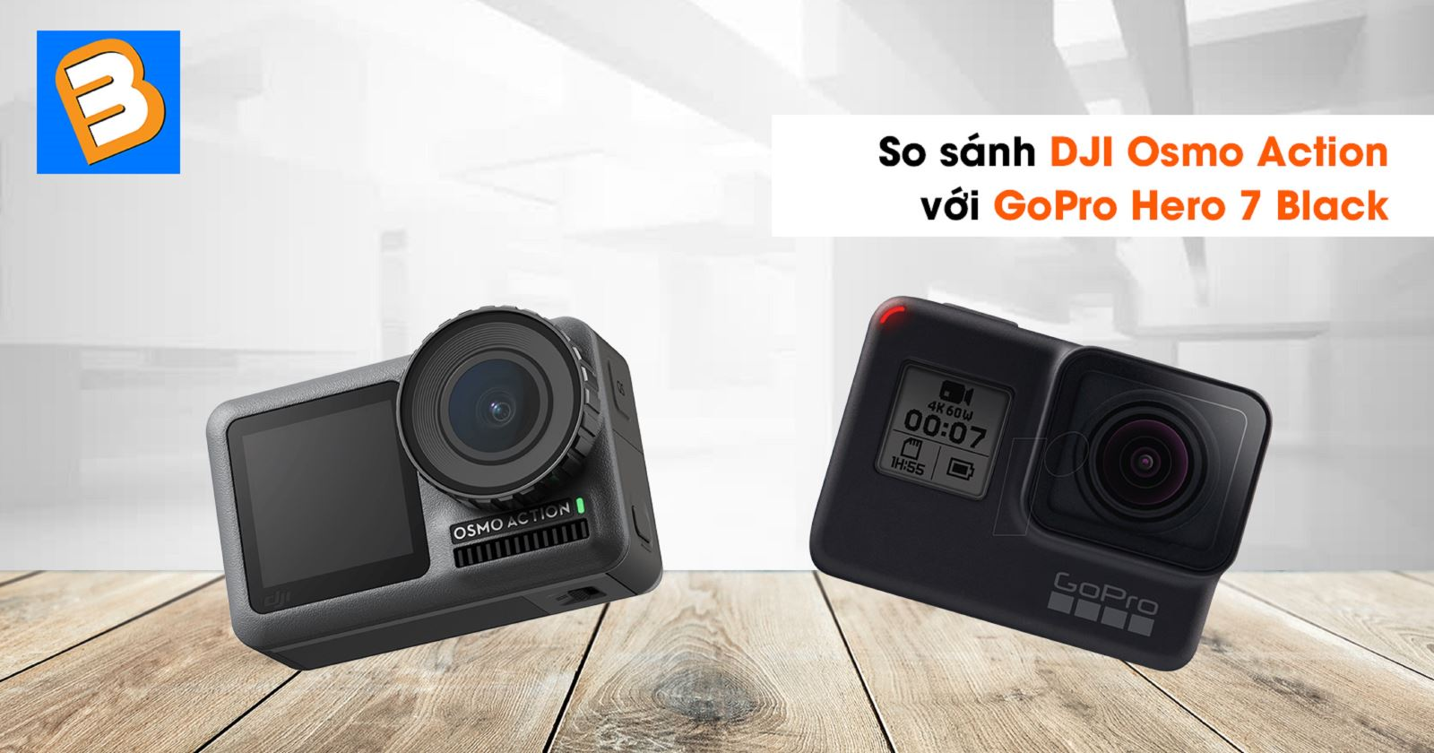 So sánh DJI Osmo Action với GoPro Hero 7 Black