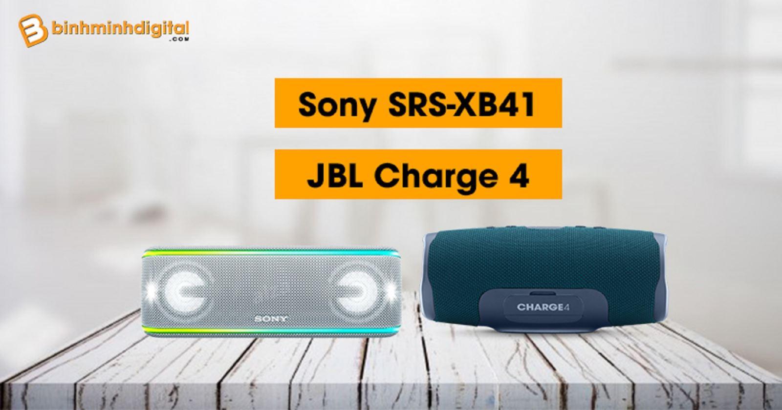 So sánh Sony SRS-XB41 vsJBL Charge 4