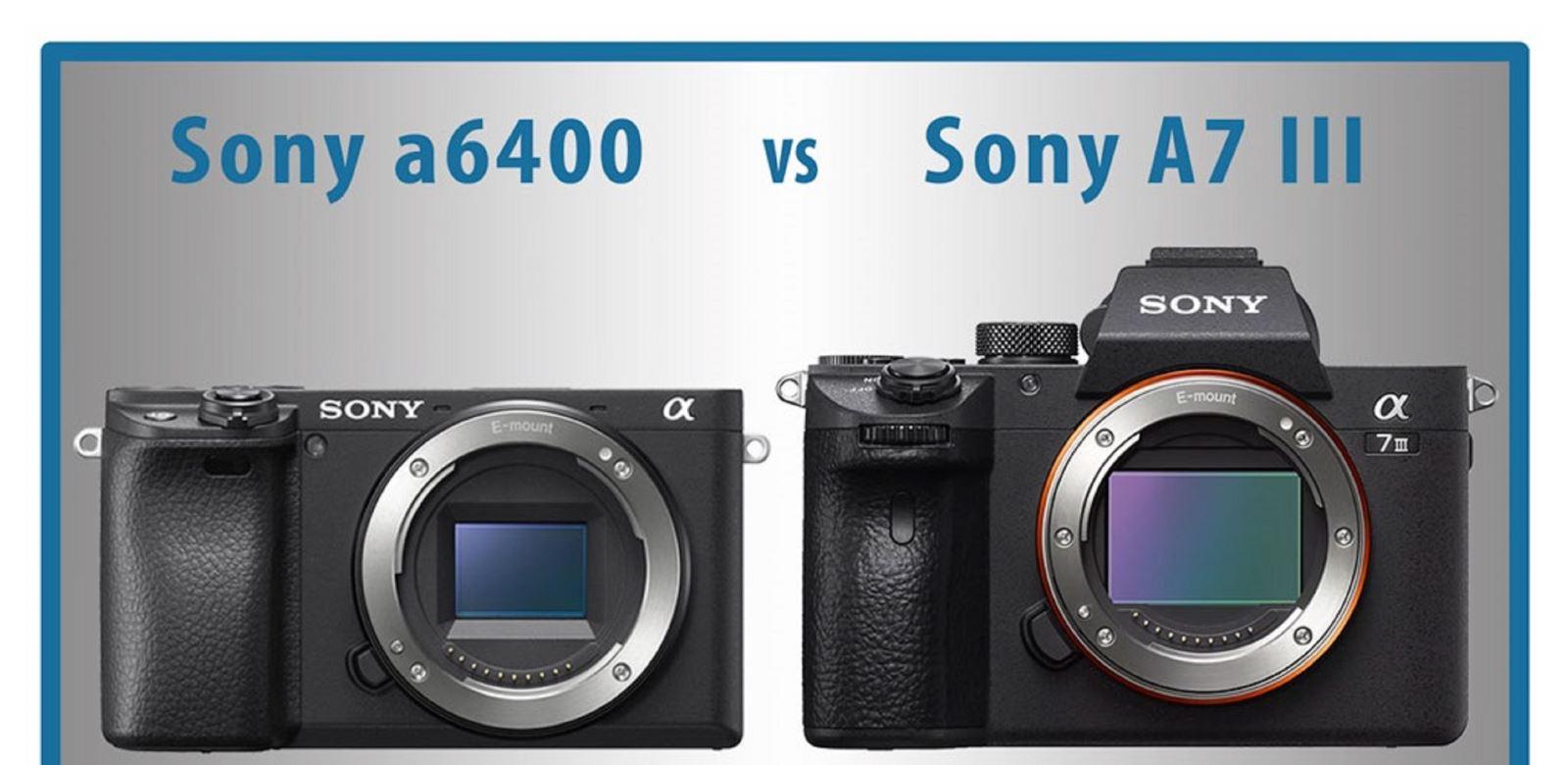 10 điểm khác biệt chính giữaSony A6400 vàA7III