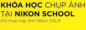 """Nhận ngay khóa học nhiếp ảnh """"Miễn Phí"""" khi mua bất kỳ máy ảnh Nikon DSLR"""