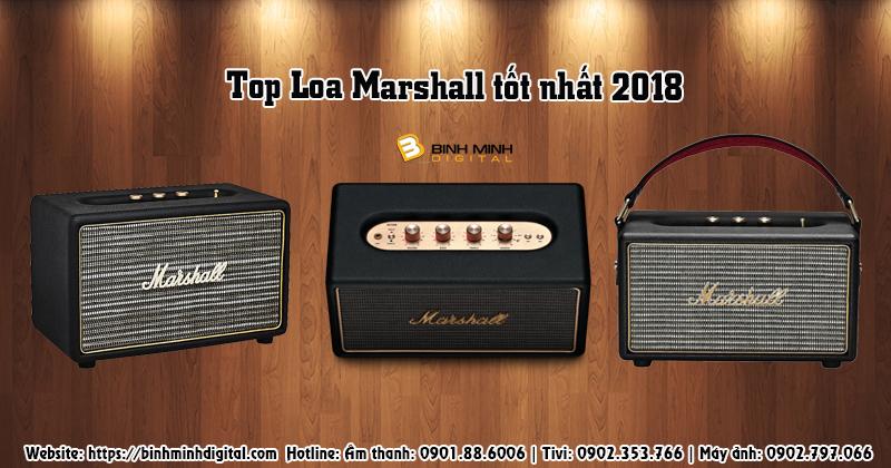 Top Loa Marshall tốt nhất 2018