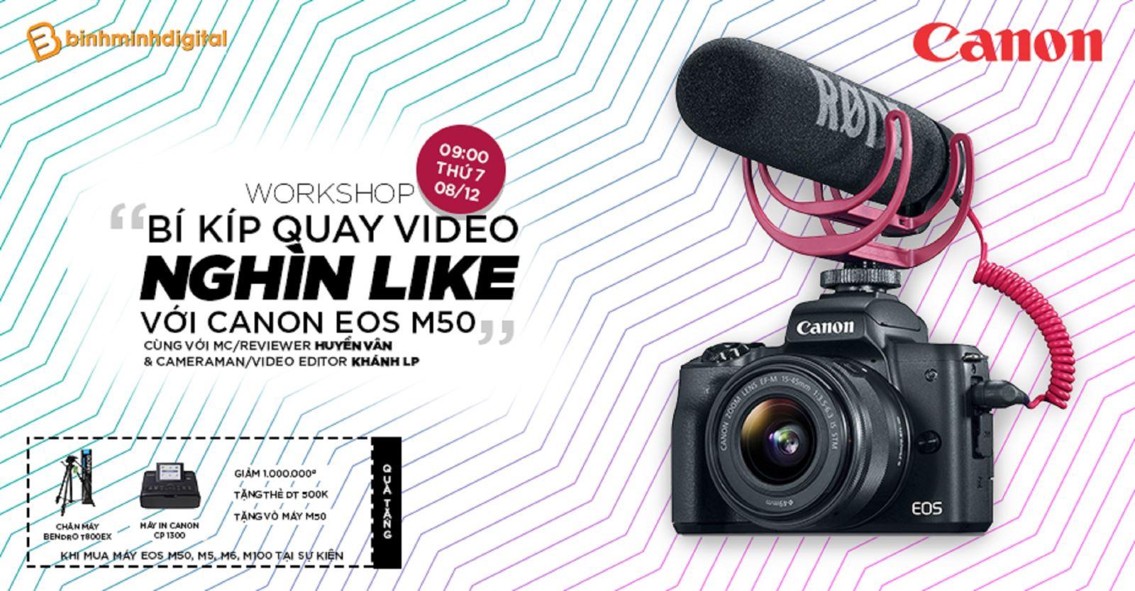 WORKSHOP 'Bí kíp quay video clip 'nghìn like' với máy ảnh Canon'