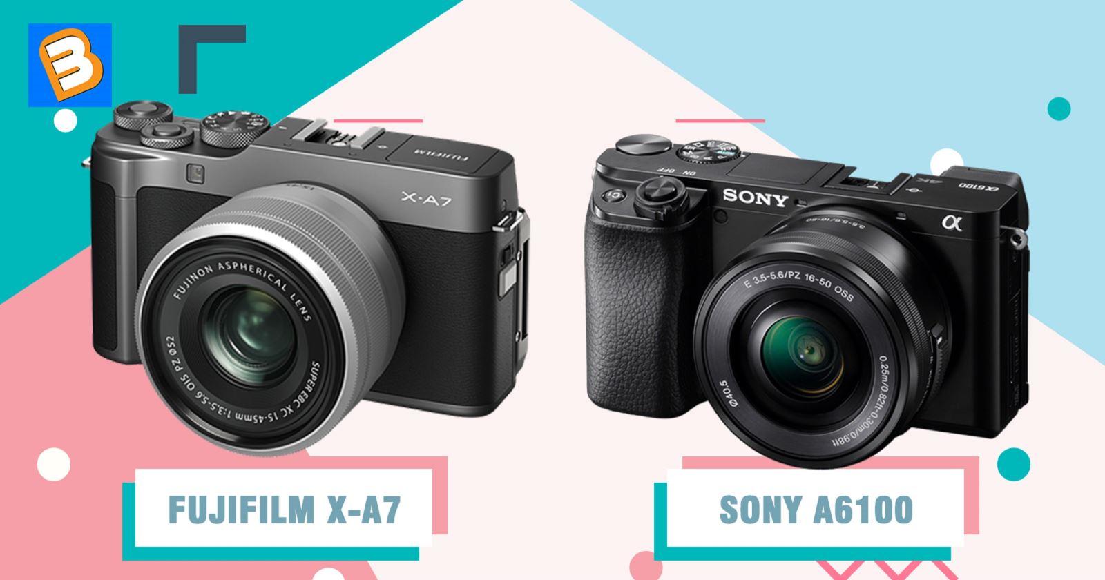 So sánh Fujifilm X-A7 vớiSony A6100