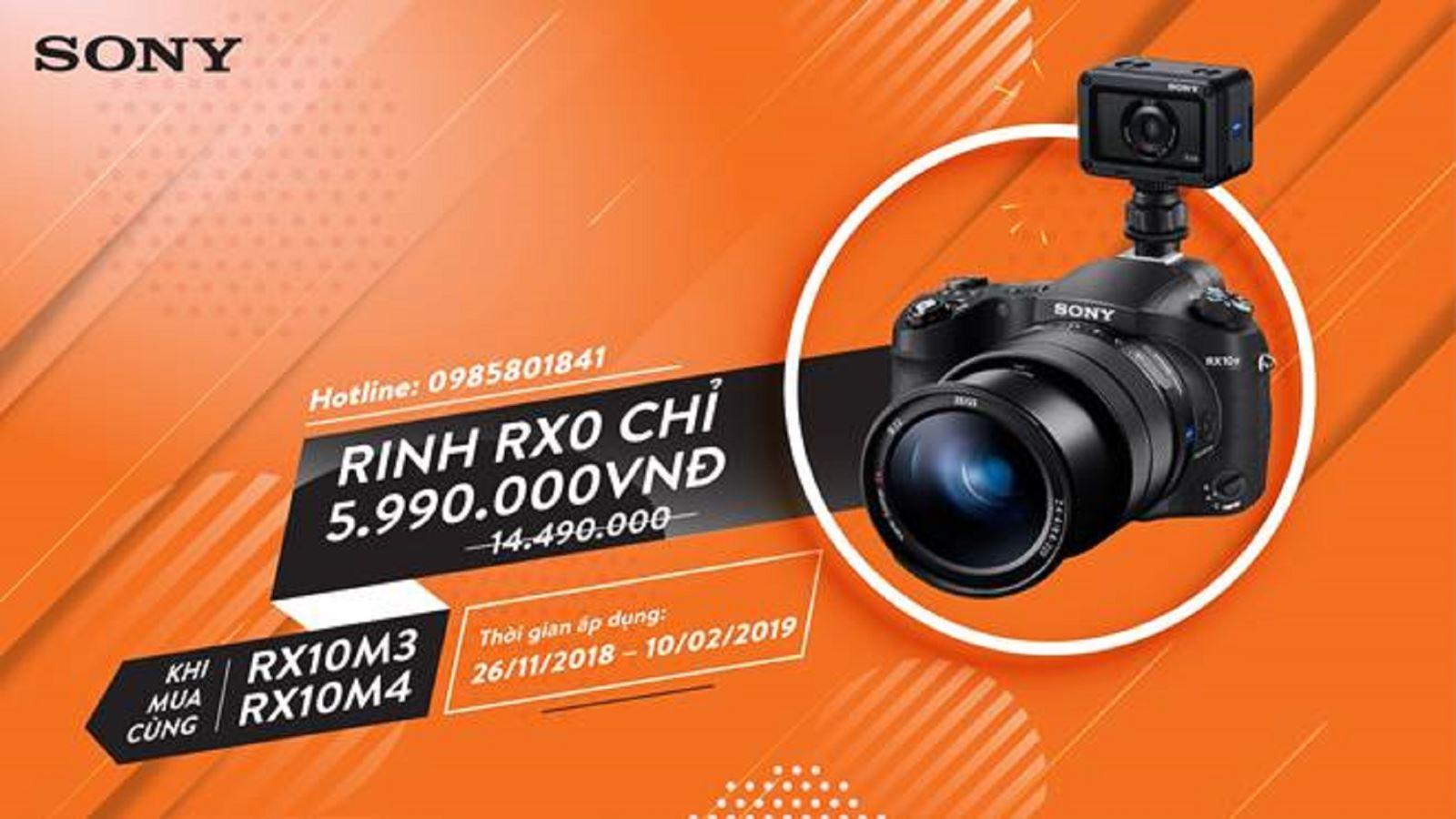 Chương trìnhhỗ trợ bán racho RX0 khi mua kèmRX10M3, RX10M4 diễn ratừ 26/11 đến ngày 10/2/2019