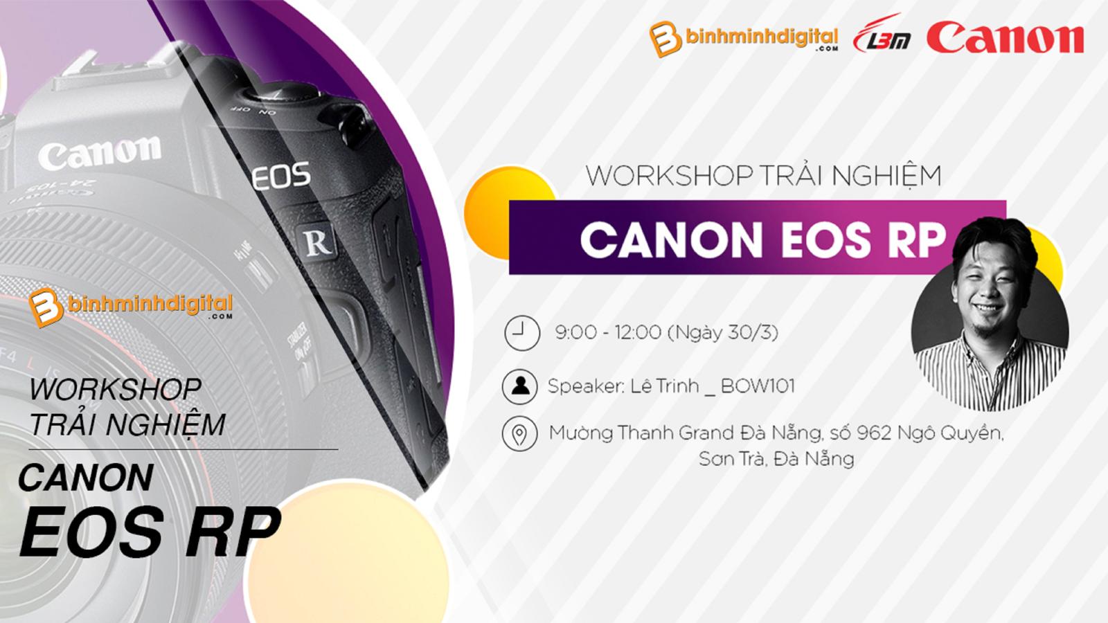Workshop: Trải Nghiệm Canon EOS RP tại Đà Nẵng