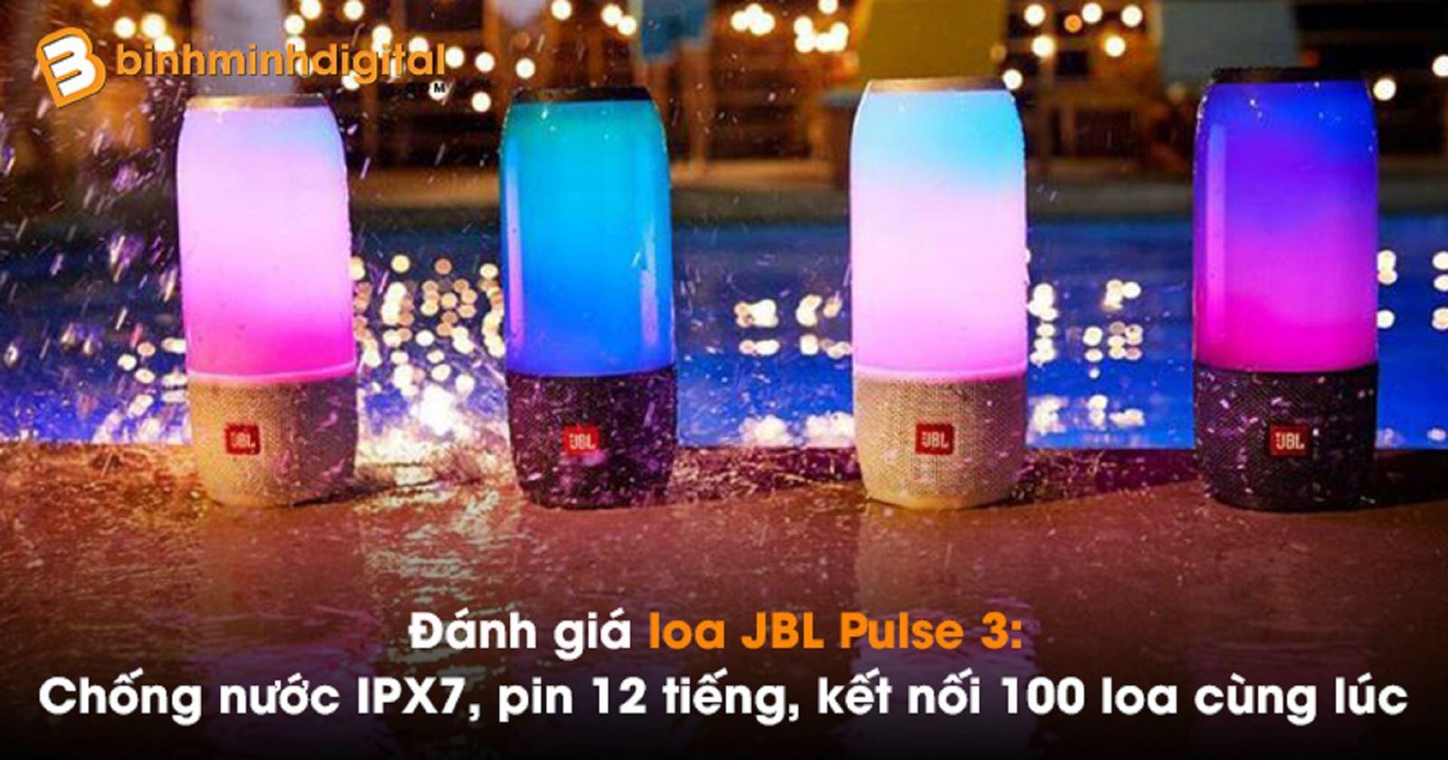 Đánh giáloa JBL Pulse 3:Chống nước IPX7, pin 12 tiếng, kết nối 100 loa cùng lúc