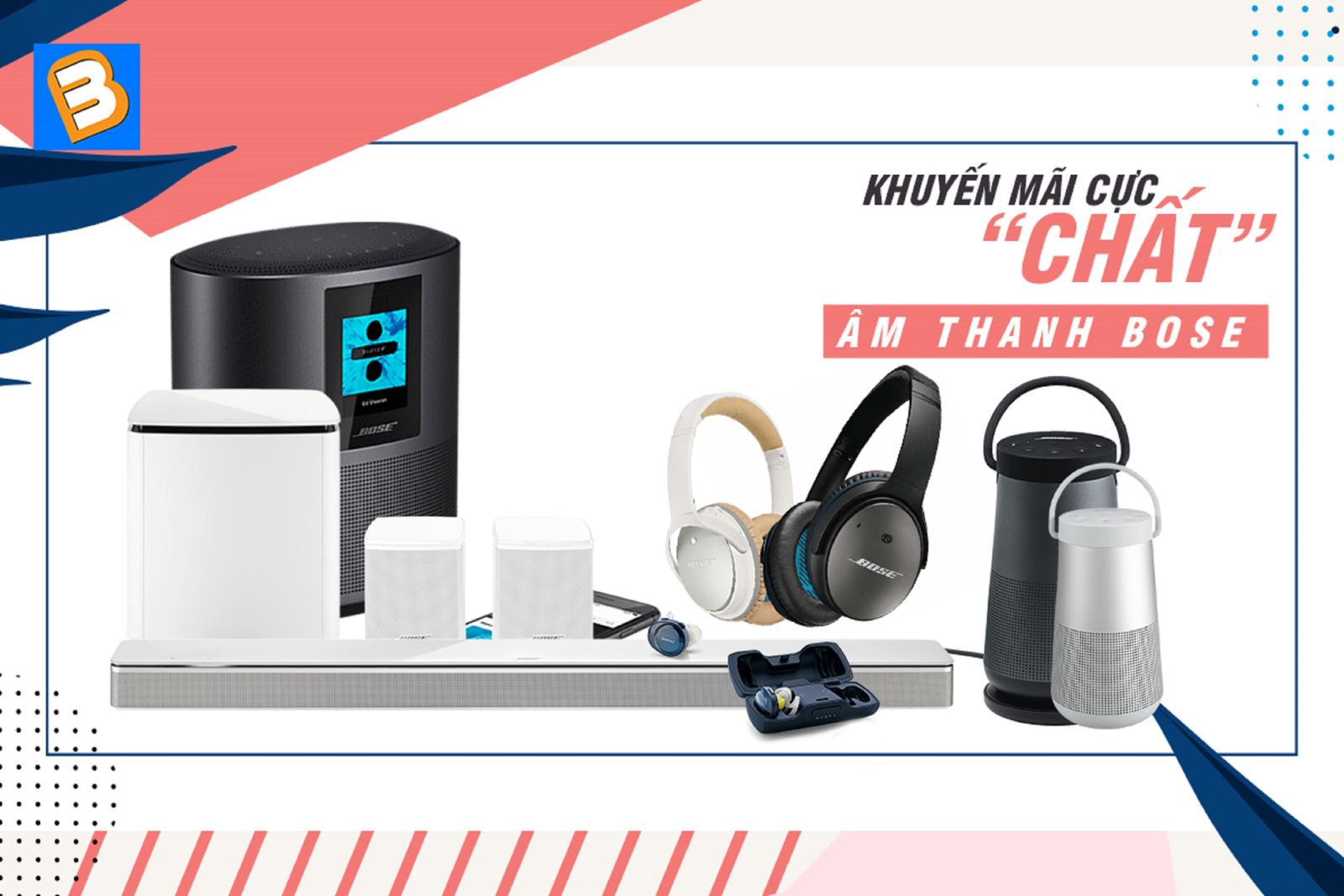 Khuyến mãi cực 'chất' loạt sản phẩm âm thanh Bose duy nhất tại BinhMinhDigital