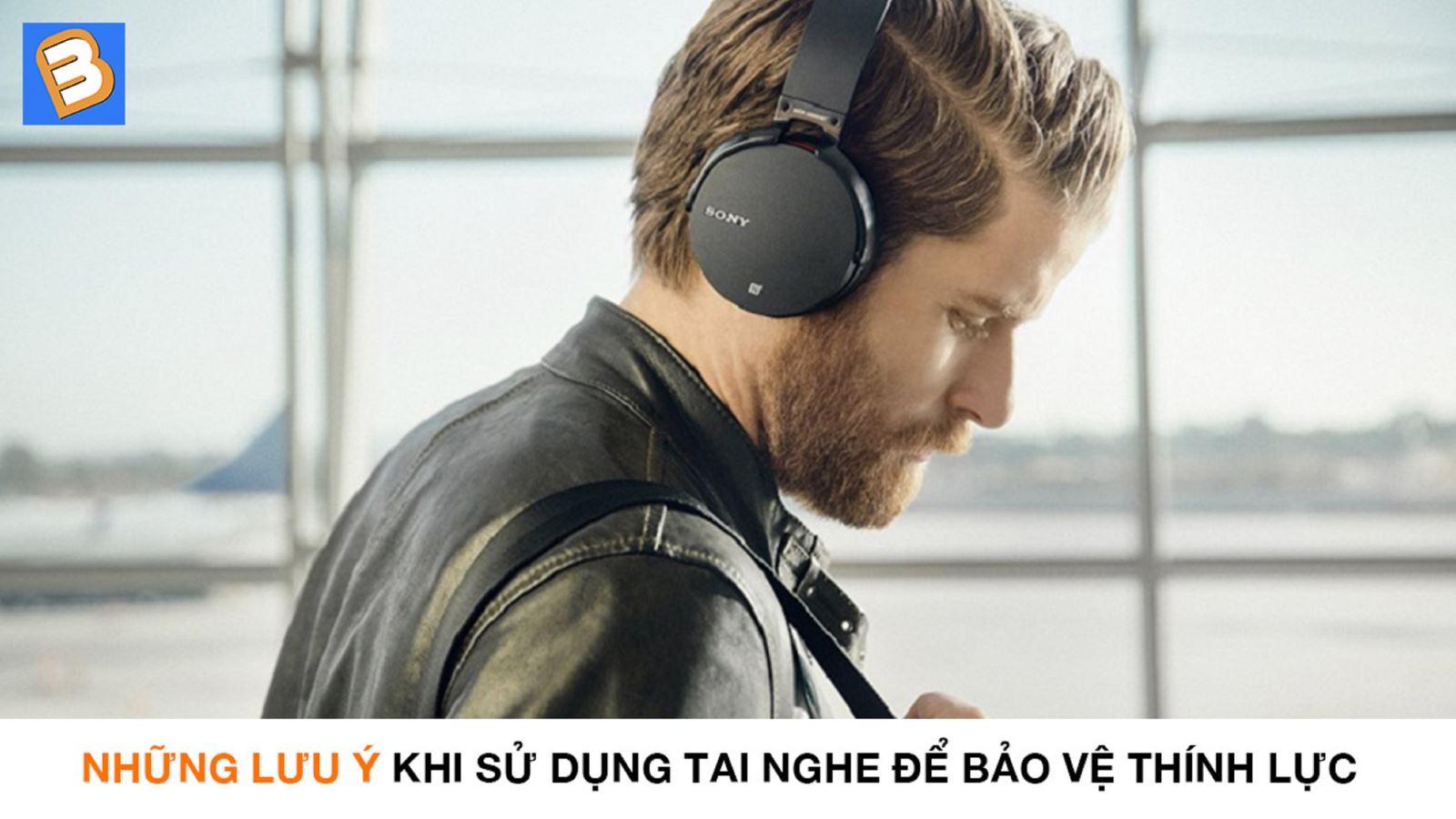 Những lưu ý khi sử dụng tai nghe để bảo vệ thính lực