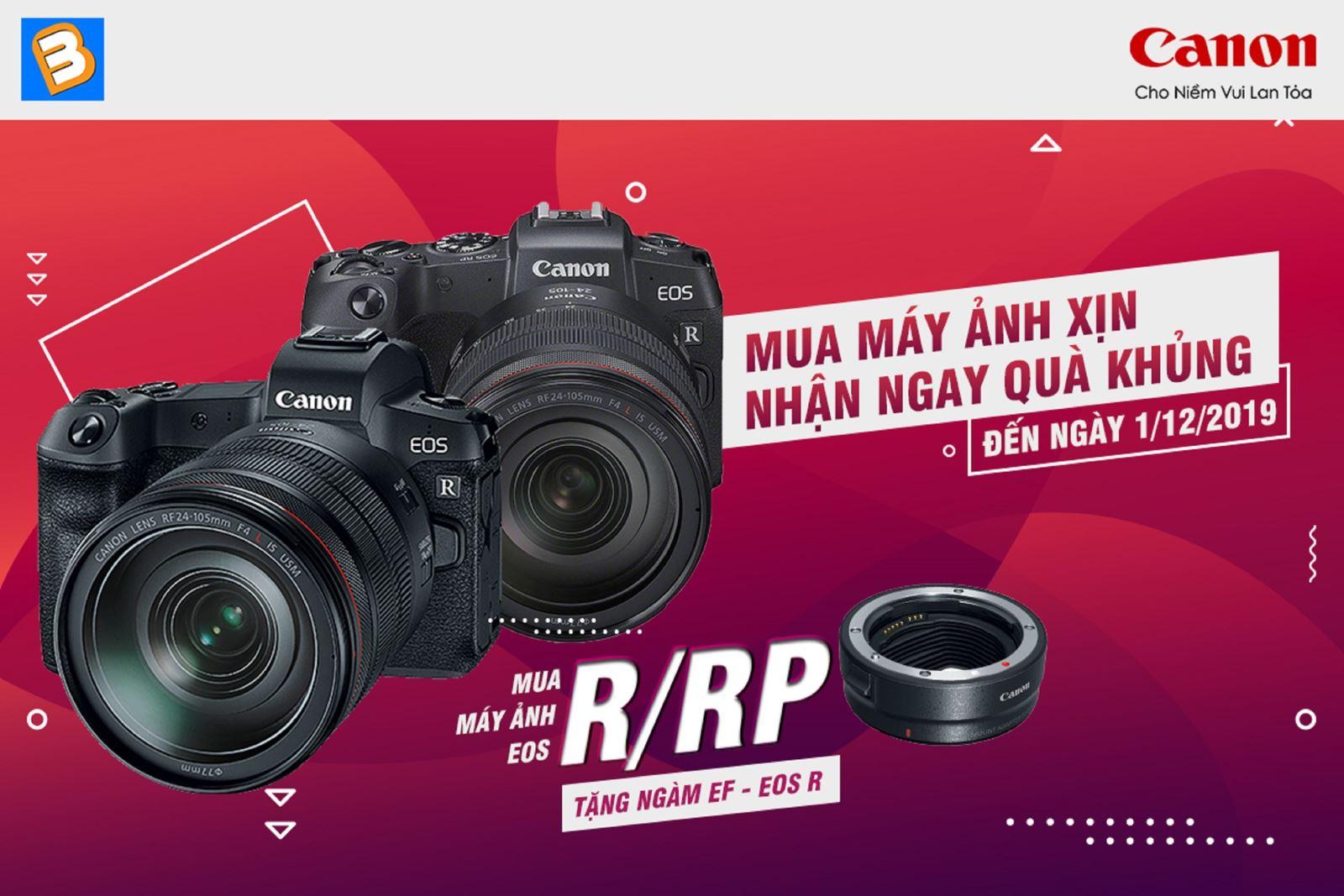 Mua máy ảnh Canon EOS R/ RP tặng ngay ngàmEF-EOS R