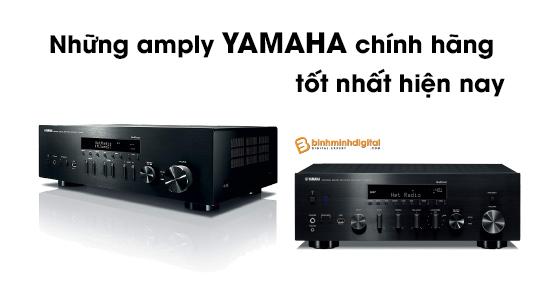 Những amply yamaha chính hãng tốt nhất hiện nay
