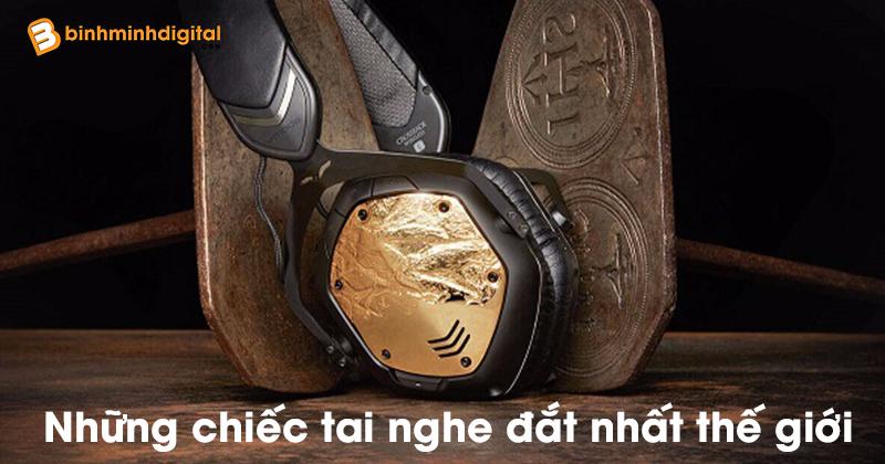 Những chiếc tai nghe đắt nhất thế giới
