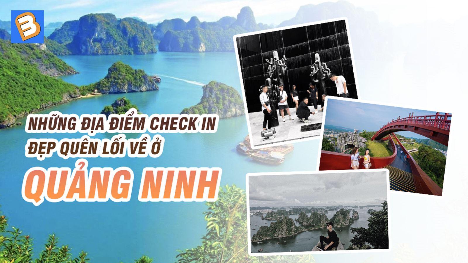 Những địađiểm check in đẹp quên lối về ở Quảng Ninh