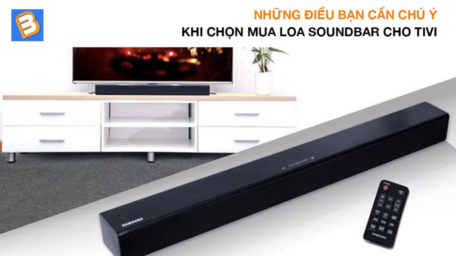 Những điềubạn cần chú ýkhi chọn mua loa soundbar cho tivi