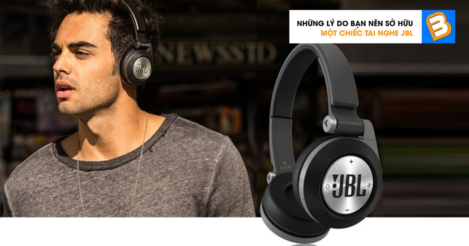 Những lý do bạn nên sở hữu một chiếc tai nghe JBL