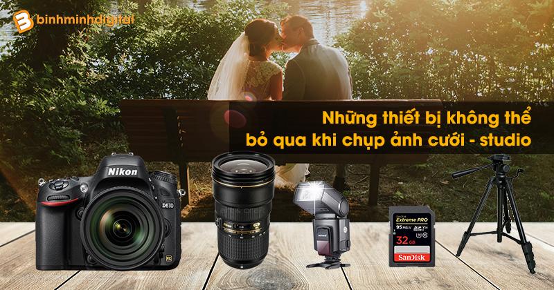Những thiết bị không thể bỏ qua khi chụp ảnh cưới - studio