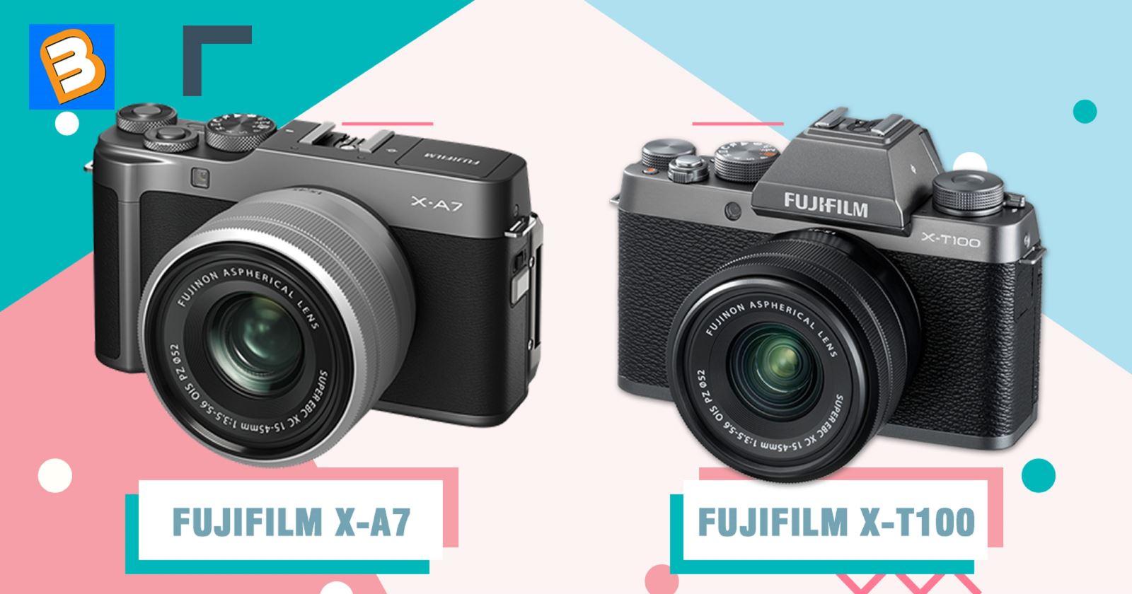 So sánh Fujifilm X-A7 và X-T100: 10 điểm khác biệt chính