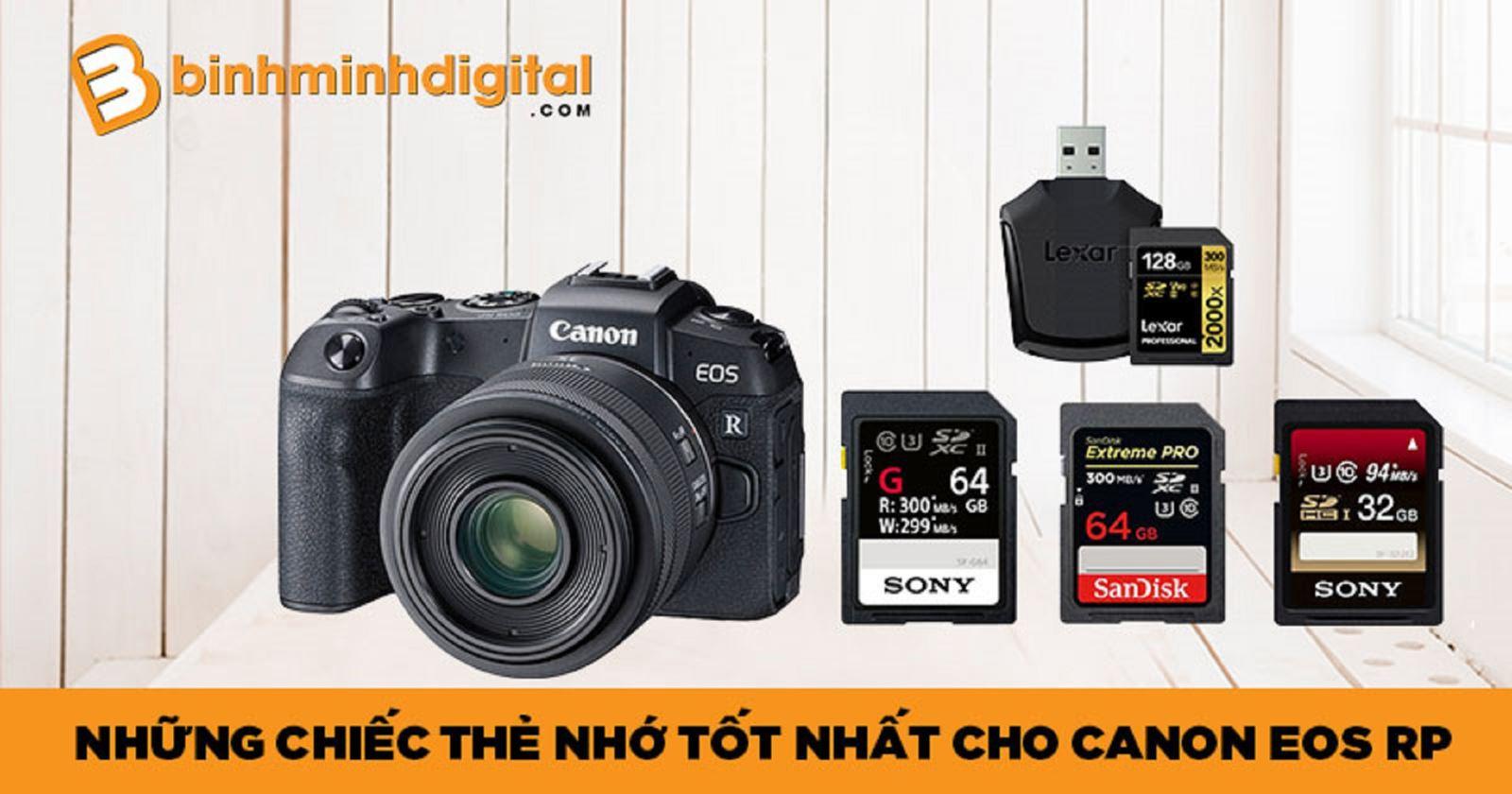 Những chiếc thẻ nhớ tốt nhất cho Canon EOS RP