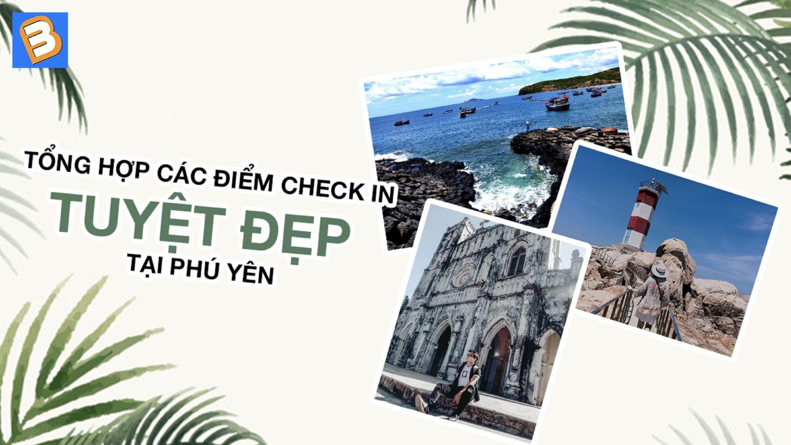 Tổng hợp các điểm check in TUYỆT ĐẸP tại Phú Yên