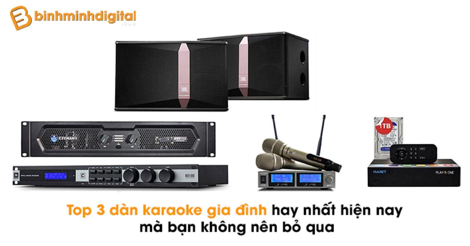 Top 3 dàn karaoke gia đình hay nhất hiện nay mà bạn không nên bỏ qua