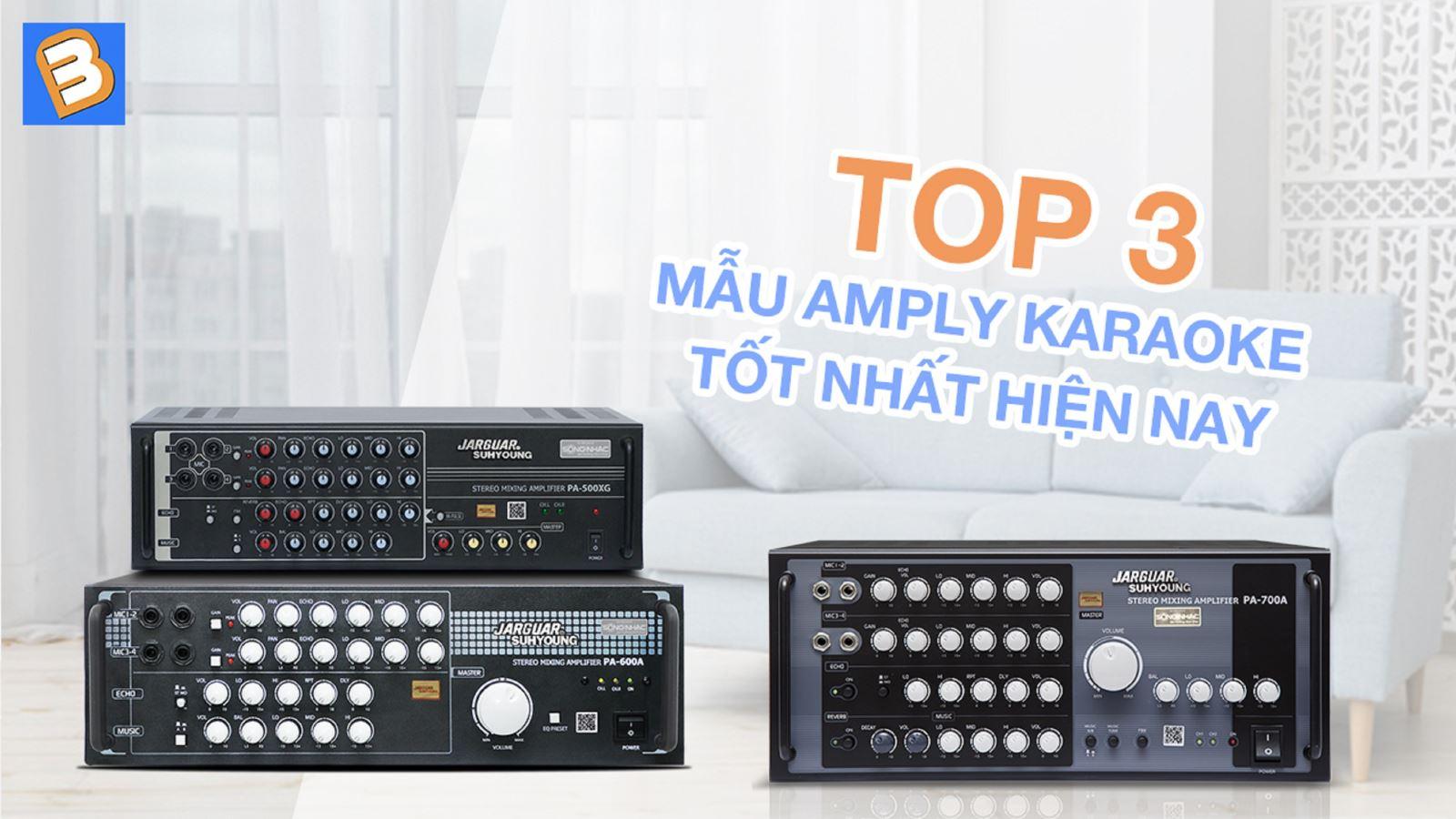 Top 3 mẫu amply karaoketốt nhất hiện nay