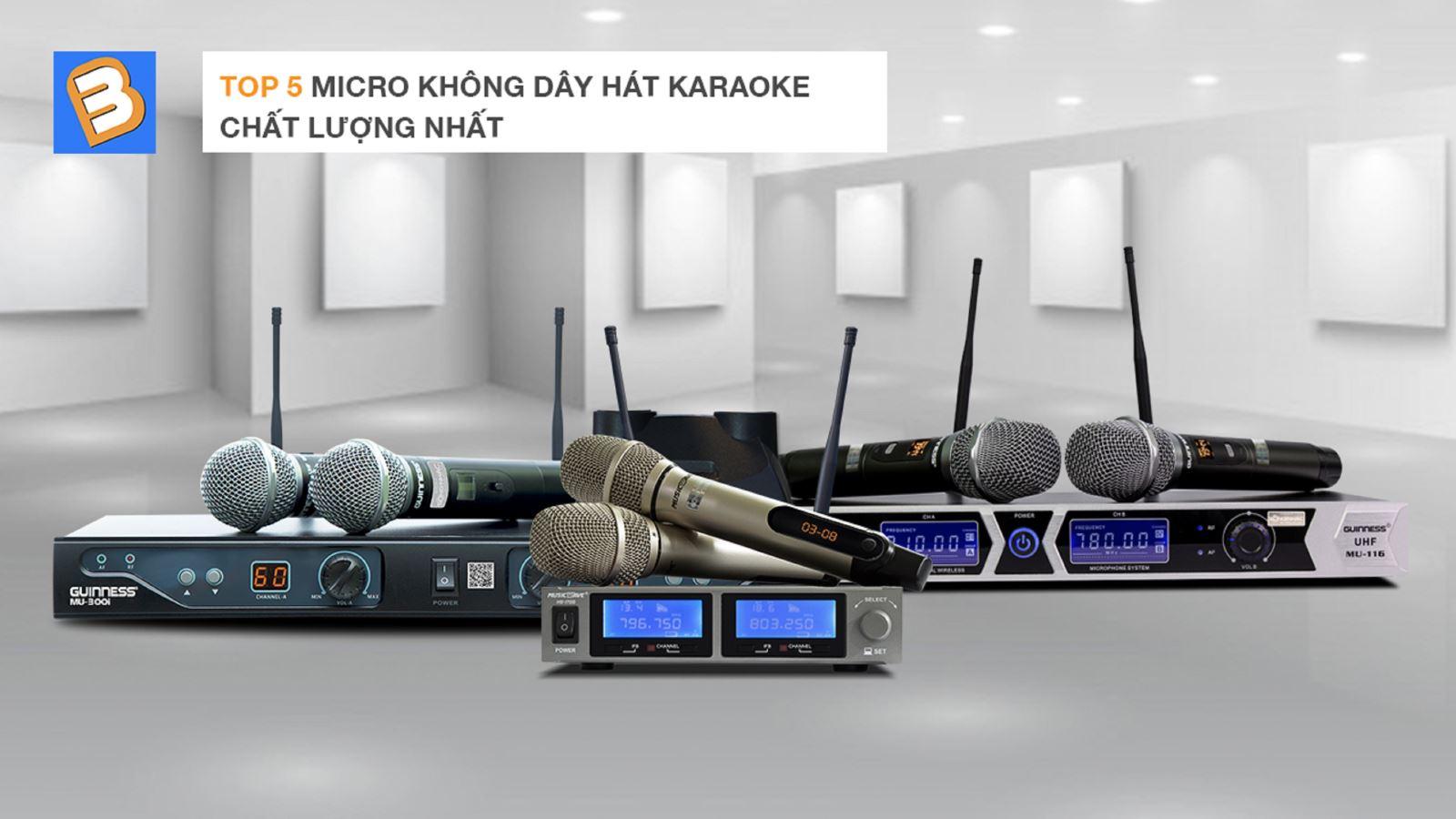 Top 5 micro không dây hát karaoke chất lượng nhất