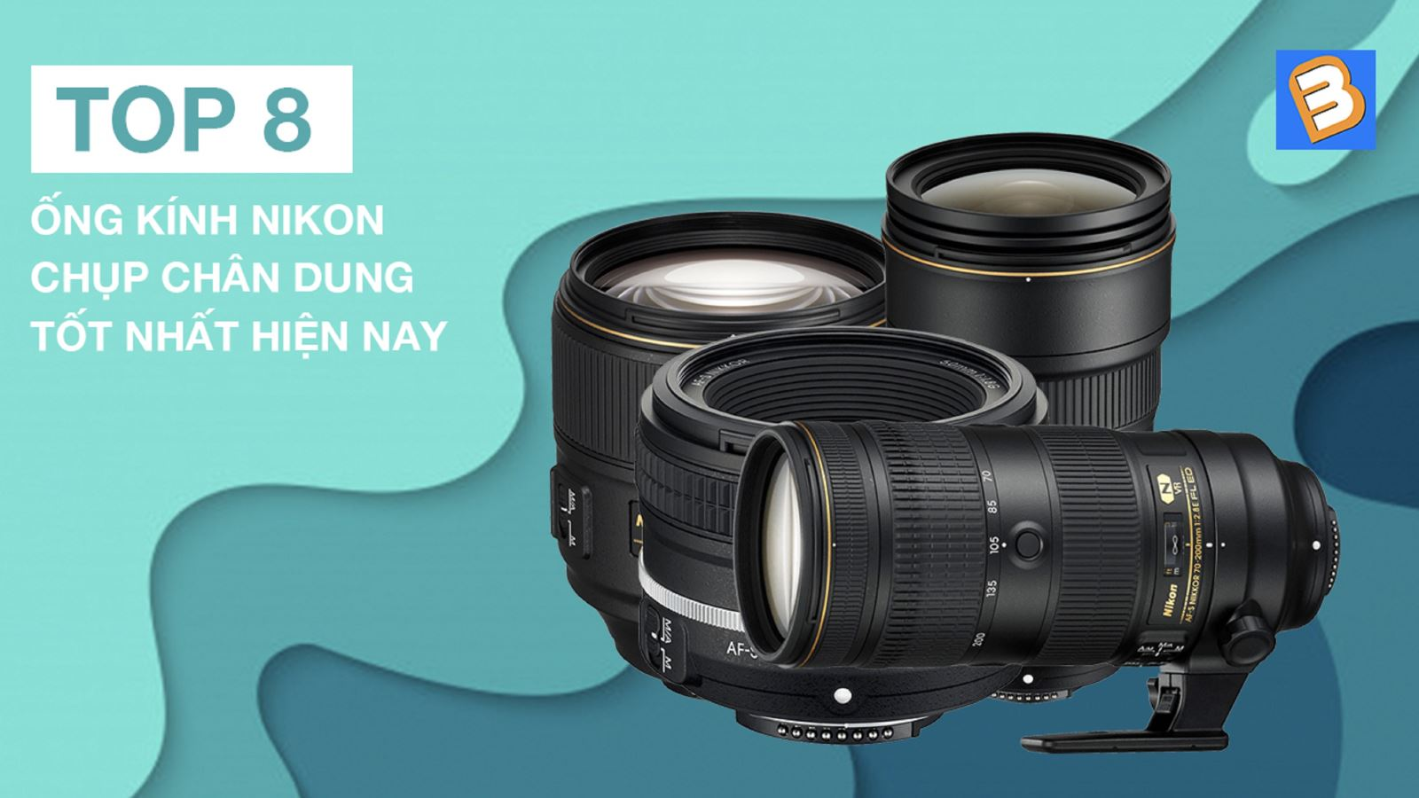 Top 8 ống kính Nikon chụp chân dung tốt nhất hiện nay
