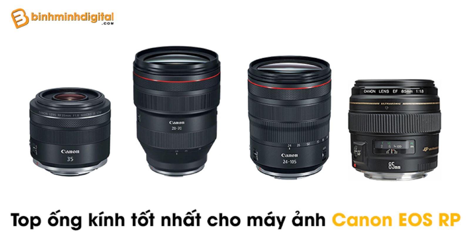 Top ống kính tốt nhất cho máy ảnh Canon EOS RP