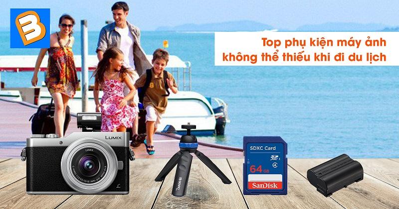Top phụ kiện máy ảnh không thể thiếu khi đi du lịch