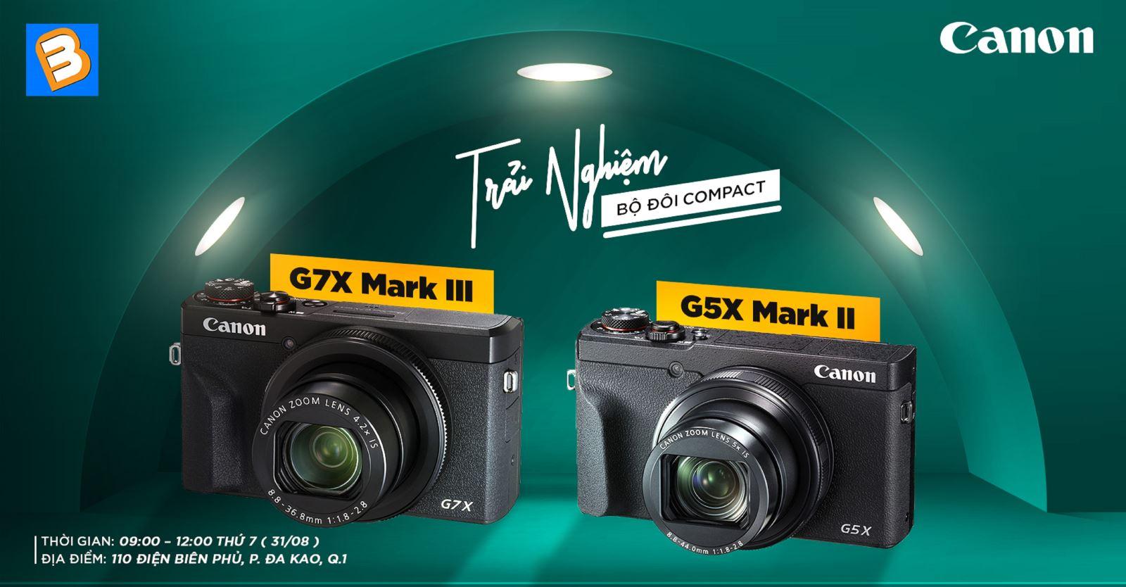 Trải nghiệm bộ đôi compact Powershot G5X Mark II và G7X Mark III