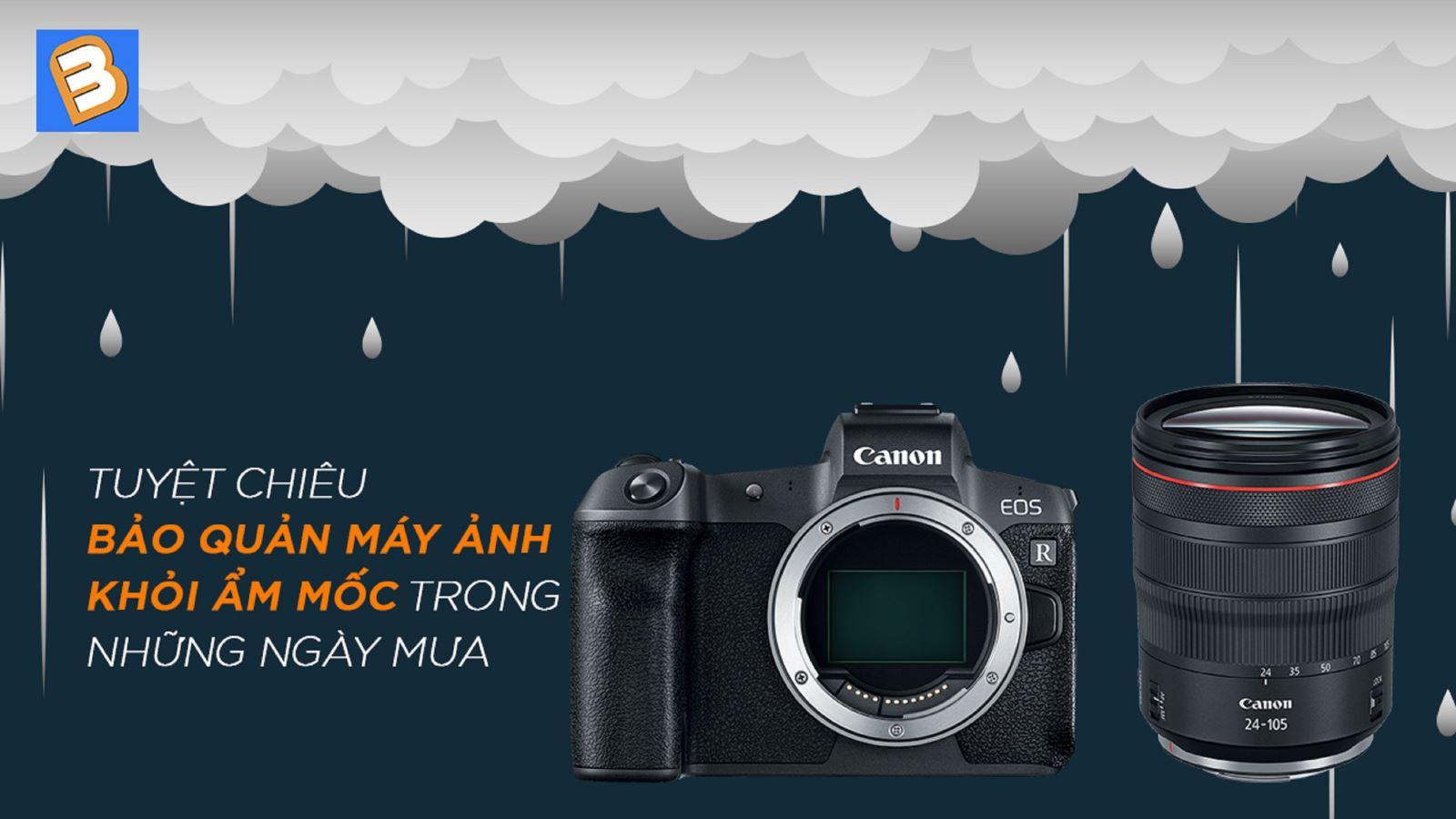 Tuyệt chiêu bảo quản máy ảnh khỏi ẩm mốc trong những ngày mưa