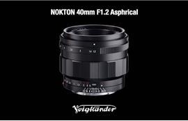 Thêm ống kính Voigtlander Nokton  40mm f/1.2 cho Sony E-mout
