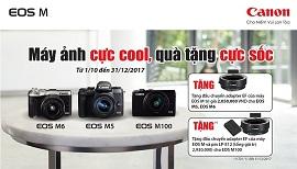 Quà tặng cực sốc khi mua Canon M5, Canon M6 và Canon M100 tại Binhminhdigital
