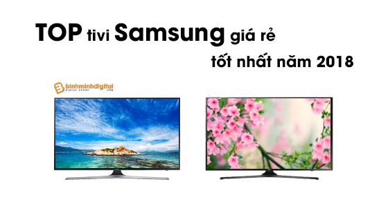Top tivi Samsung giá rẻ tốt nhất năm 2018