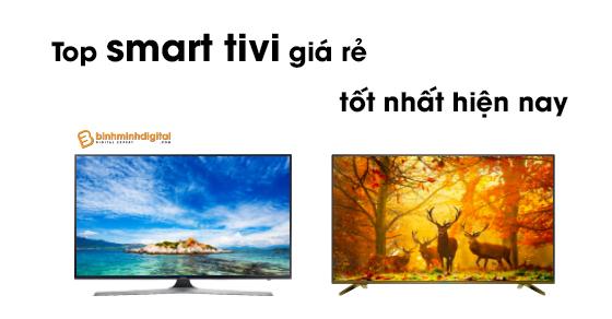Top smart tivi giá rẻ tốt nhất hiện nay