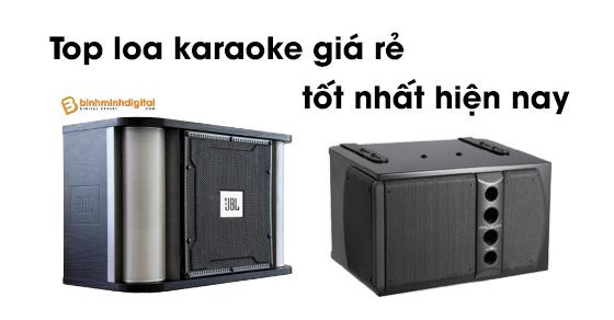 Top loa karaoke giá rẻ tốt nhất hiện nay