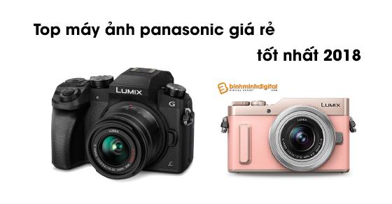 Top máy ảnh panasonic giá rẻ tốt nhất 2018